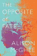 Cover-Bild zu McGhee, Alison: The Opposite of Fate