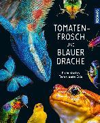 Cover-Bild zu Köhrsen, Andrea: Tomatenfrosch und blauer Drache