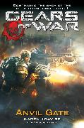Cover-Bild zu Traviss, Karen: Gears of War: Anvil Gate