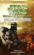Cover-Bild zu Traviss, Karen: Star Wars Republic Commando: True Colors (Neuausgabe)