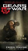 Cover-Bild zu Traviss, Karen: Gears of War: The Slab