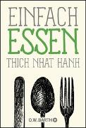 Cover-Bild zu Thich Nhat Hanh: Einfach essen
