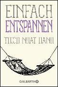 Cover-Bild zu Thich Nhat Hanh: Einfach entspannen