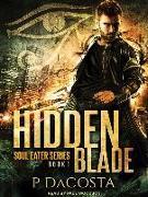 Cover-Bild zu Dacosta, Pippa: Hidden Blade