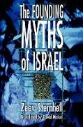 Cover-Bild zu Sternhell, Zeev: The Founding Myths of Israel