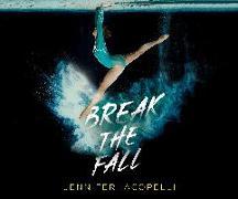 Cover-Bild zu Iacopelli, Jennifer: Break the Fall
