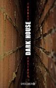 Cover-Bild zu Dark House von Kastura, Thomas