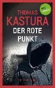 Cover-Bild zu Der rote Punkt - Viktor und Phil auf der Flucht - Band 2 (eBook) von Kastura, Thomas