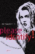 Cover-Bild zu Please identify. Auf der Jagd nach Laura Adams (eBook) von Kastura, Thomas