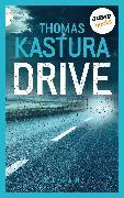 Cover-Bild zu Drive (eBook) von Kastura, Thomas