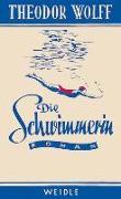 Cover-Bild zu Wolff, Theodor: Die Schwimmerin