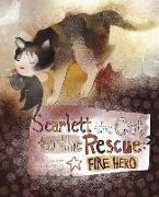Cover-Bild zu Scarlett the Cat to the Rescue: Fire Hero von Loewen, Nancy