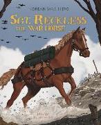 Cover-Bild zu Sgt. Reckless the War Horse: Korean War Hero von Higgins, Melissa