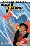 Cover-Bild zu Humphries, Sam: Dial H for Hero Vol. 2: New Heroes of Metropolis