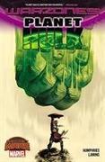 Cover-Bild zu Humphries, Sam: Planet Hulk: Warzones!