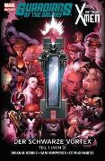 Cover-Bild zu Humphries, Sam: Guardians of the Galaxy & die neuen X-Men: Der schwarze Vortex