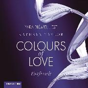 Cover-Bild zu Taylor, Kathryn: Entfesselt - Colours of Love 1 (Audio Download)