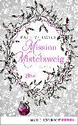 Cover-Bild zu Taylor, Kathryn: Mission Mistelzweig (eBook)