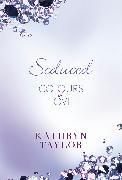 Cover-Bild zu Taylor, Kathryn: Seduced - Colours of Love (eBook)