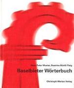 Cover-Bild zu Muster, Hans P: Baselbieter Wörterbuch - Baseldeutsch