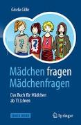 Cover-Bild zu Gille, Gisela: Mädchen fragen Mädchenfragen