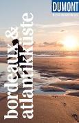 Cover-Bild zu Görgens, Manfred: DuMont Reise-Taschenbuch Reiseführer Bordeaux & Atlantikküste (eBook)
