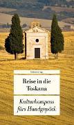 Cover-Bild zu Görgens, Manfred (Hrsg.): Reise in die Toskana