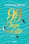 Cover-Bild zu Miller, Catherine: 99 Tage mit dir