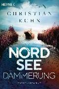 Cover-Bild zu Kuhn, Christian: Nordseedämmerung