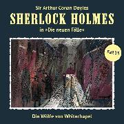 Cover-Bild zu Krüger, Peter: Sherlock Holmes, Die neuen Fälle, Fall 33: Die Wölfe von Whitechapel (Audio Download)