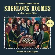 Cover-Bild zu Niemann, Eric: Sherlock Holmes, Die neuen Fälle, Fall 36: Remis in zehn Zügen (Audio Download)