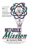 Cover-Bild zu Kuhn, Curtis R.: Metabolic Mission (eBook)