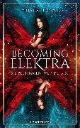 Cover-Bild zu Handel, Christian: Becoming Elektra (eBook)