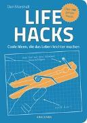Cover-Bild zu Marshall, Dan: Life Hacks. Coole Ideen, die das Leben leichter machen