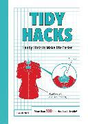 Cover-Bild zu Marshall, Dan: Tidy Hacks: Handy Hints to Make Life Easier
