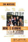 Cover-Bild zu Marshall, Dan: Home Is Burning: A Memoir