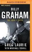 Cover-Bild zu Laurie, Greg: Billy Graham: The Man I Knew