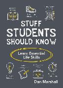 Cover-Bild zu Marshall, Dan: Stuff Students Should Know (eBook)
