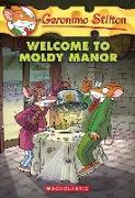 Cover-Bild zu Stilton, Geronimo: Welcome to Moldy Manor