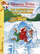Cover-Bild zu Stilton, Geronimo: Un Camping-Car Jaune Fromage N21