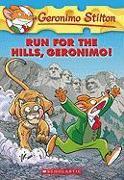 Cover-Bild zu Stilton, Geronimo: Run for the Hills, Geronimo!
