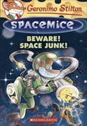 Cover-Bild zu Stilton, Geronimo: Spacemice. Beware! Space Junk!