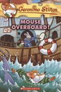 Cover-Bild zu Stilton, Geronimo: Mouse Overboard! (Geronimo Stilton #62)