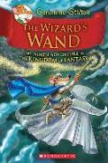 Cover-Bild zu Stilton, Geronimo: The Kingdom of Fantasy 09. The Wizard's Wand