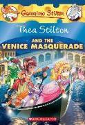 Cover-Bild zu Stilton, Thea: Thea Stilton and the Venice Masquerade