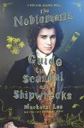 Cover-Bild zu Lee, Mackenzi: The Nobleman's Guide to Scandal and Shipwrecks (eBook)
