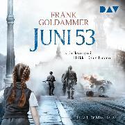 Cover-Bild zu Goldammer, Frank: Juni 53. Ein Fall für Max Heller (Audio Download)