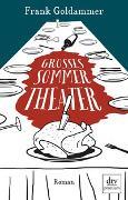 Cover-Bild zu Goldammer, Frank: Großes Sommertheater