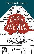 Cover-Bild zu Goldammer, Frank: Großes Sommertheater (eBook)