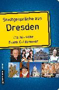 Cover-Bild zu Nitzsche, Ute: Stadtgespräche aus Dresden (eBook)
